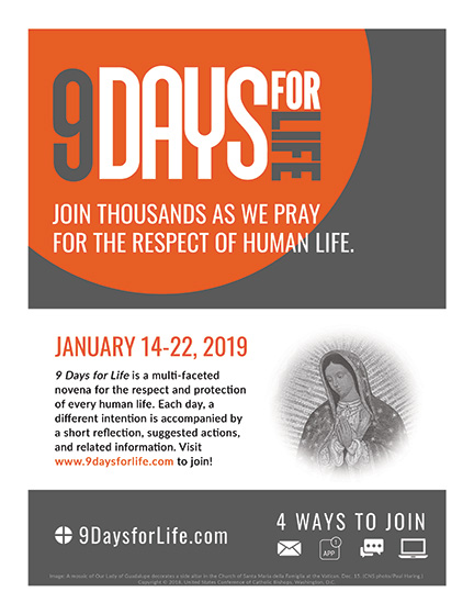 "The U.S. Conference of Catholics Bishops announced Dec. 18 the annual ""9 Days for Life"" prayer and action campaign will run Jan. 14 to Jan. 22. Pictured is promotional material for the campaign. CNS"
