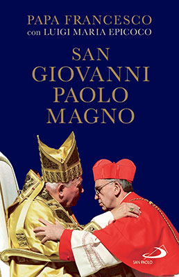 "This is the cover of the book ""San Giovanni Paolo Magno"" (St. John Paul the Great), by Father Luigi Maria Epicoco with Pope Francis, whom the priest interviewed about St. John Paul II. The book was written to mark the 100th anniversary of St. John Paul's birth, May 18, 1920. CNS photo/Edizioni San Paolo"